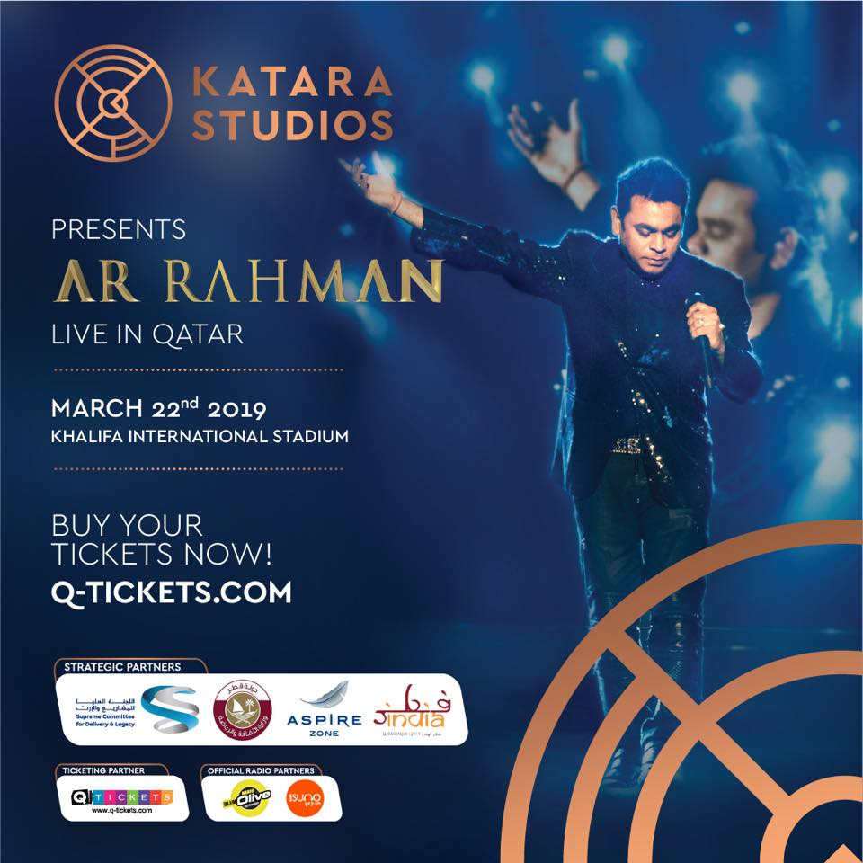 AR Rahman Live Performance in Qatar on 22 March at Khalifa International Stadium. Katara Studios presents AR Rahman Live show in Qatar on 22 Mar 2019 - QatarIndians.com